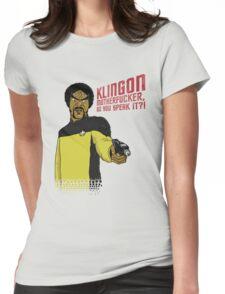 Klingon MotherF**ker Do You Speak It?! Womens Fitted T-Shirt