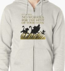 """""""It means no worries for the rest of your days. Hakuna Matata!"""" - Lion King Zipped Hoodie"""