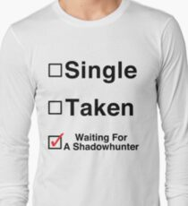 Waiting for a Shadowhunter Long Sleeve T-Shirt