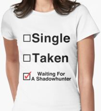 Waiting for a Shadowhunter Women's Fitted T-Shirt
