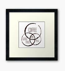 Coffee, good food & music! Framed Print