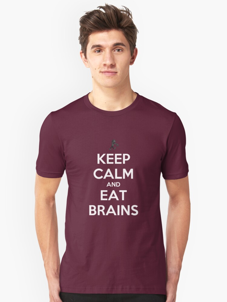 Keep Calm and Eat Brains by tappers24