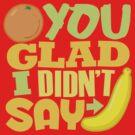 Say Banana Again by DetourShirts