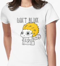 Blink and ur ded. Women's Fitted T-Shirt