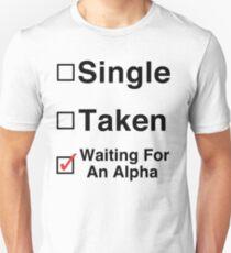 Waiting for an Alpha Unisex T-Shirt