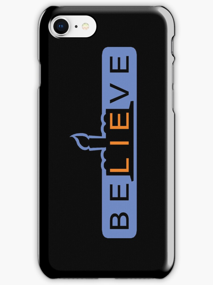 beLIEve - Iphone Case by TrulyEpic