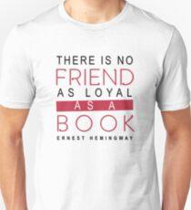 BOOK QUOTE: ERNEST HEMINGWAY Unisex T-Shirt