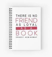 BOOK QUOTE: ERNEST HEMINGWAY Spiral Notebook