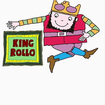 King Rollo by spaceman300