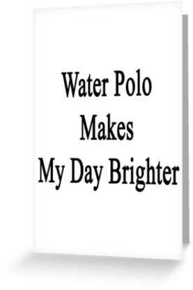 Water Polo Makes My Day Brighter by supernova23