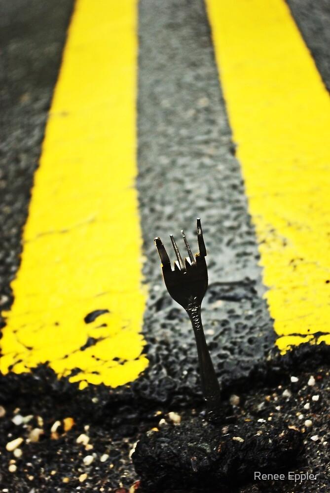 Fork In The Road by Renee Eppler
