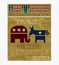 Vote Fam.LIES 2012 Photographic Print