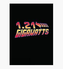 Back to the Future 1.21 Gigawatts Photographic Print