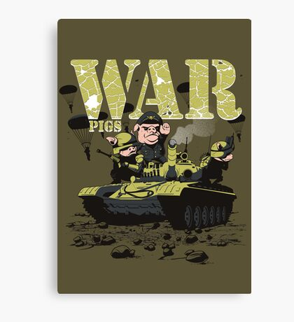 WAR PIGS Canvas Print