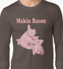 ✾◕‿◕✾ MAKIN BACON TEE SHIRT ✾◕‿◕✾ Long Sleeve T-Shirt