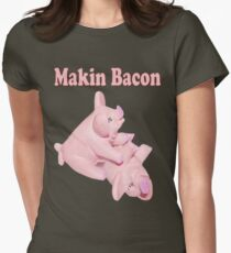 ✾◕‿◕✾ MAKIN BACON TEE SHIRT ✾◕‿◕✾ Womens Fitted T-Shirt