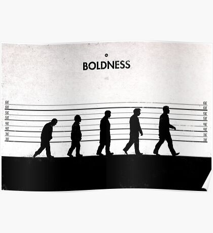 99 Steps of Progress - Boldness Poster