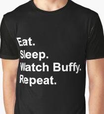 Eat. Sleep. Watch Buffy. Repeat. Graphic T-Shirt