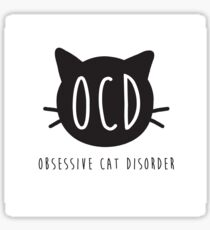 OCD: Obsessive Cat Disorder Sticker