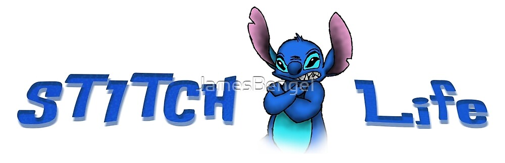 STITCH LIFE by JamesBengel