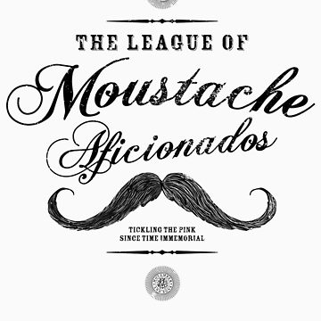 Movember - Moustache Aficionados League by gazbar