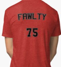 Fawlty 75 Tri-blend T-Shirt