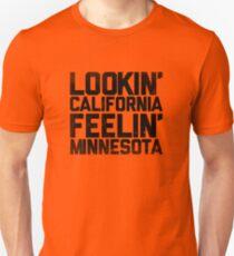 Lookin' California, Feelin' Minnesota (Black) Unisex T-Shirt