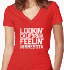 Lookin' California, Feelin' Minnesota (White) Women's Fitted V-Neck T-Shirt