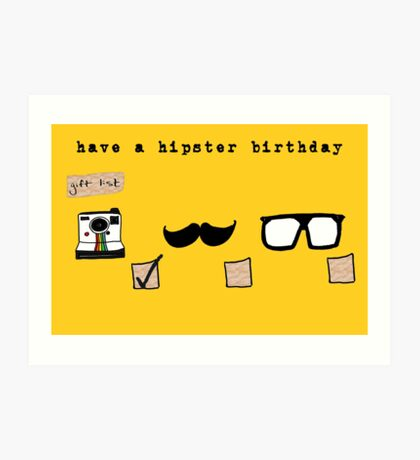 Have a Hipster Birthday Art Print