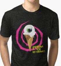 I Scream For Ice Cream!!! Tri-blend T-Shirt