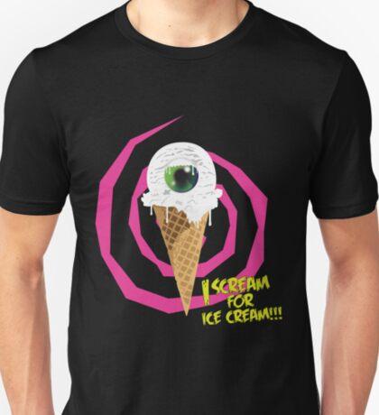 I Scream For Ice Cream!!! T-Shirt