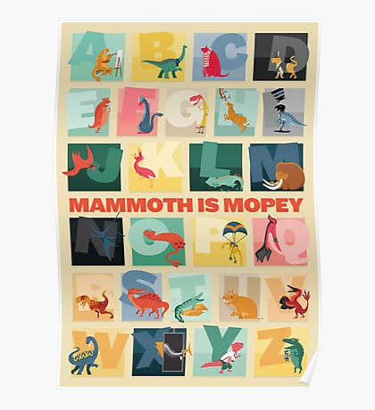 Mammoth is Mopey Poster Poster