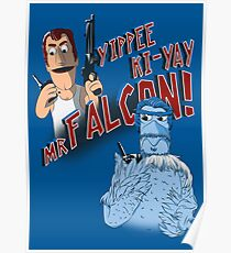 Yippee Ki-Yay, Mr Falcon! Poster