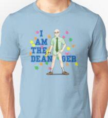 I am the Dean-ger!!! Unisex T-Shirt