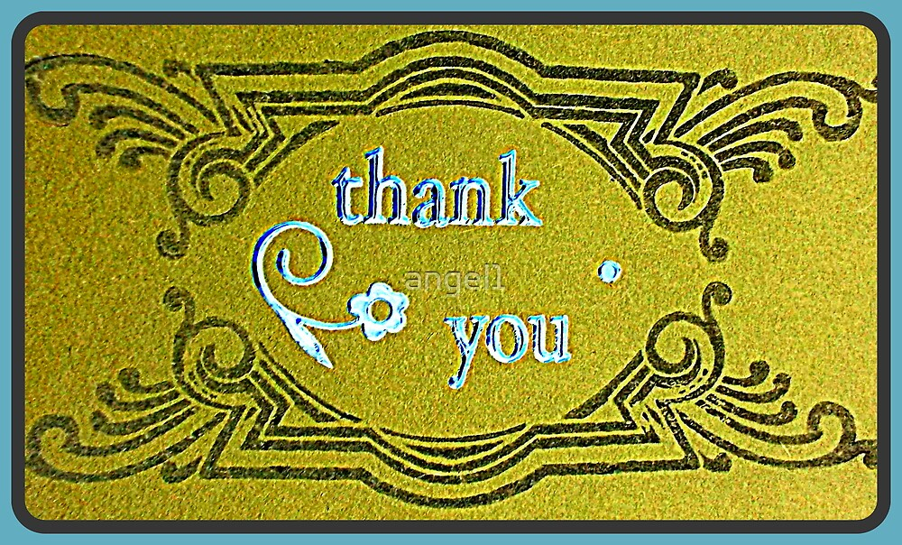 Thank You ~  by Bernadine I. Rusted & The Creative Minds by ©The Creative  Minds