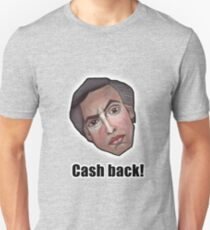 Cash back! - Alan Partridge Tee Unisex T-Shirt
