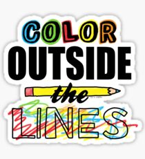 Color Outside The Lines Sticker