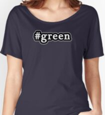 Green - Hashtag - Black & White Women's Relaxed Fit T-Shirt