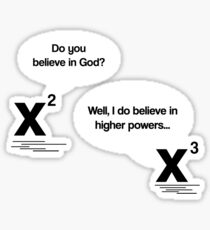 Maths - Do you believe in God? Sticker