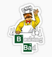 Borking Bad Sticker