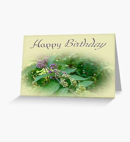 Birthday Greeting Card - American Beautyberry Shrub Greeting Card