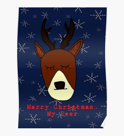 Merry Christmas, My Deer Poster
