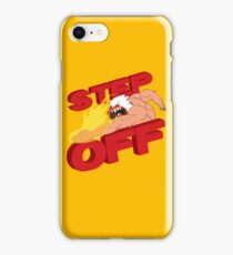 STEP OFF iPhone Case/Skin