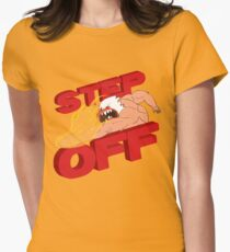STEP OFF Womens Fitted T-Shirt