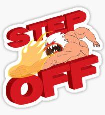 STEP OFF Sticker