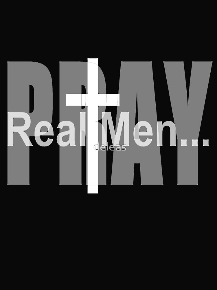 Real Men Pray by deleas