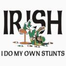 Funny Irish Drunk by HolidayT-Shirts