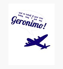 Geronimo! Photographic Print