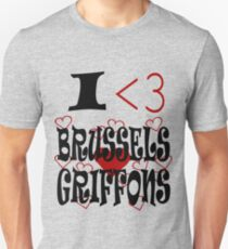 I <3 Brussels Griffons Unisex T-Shirt