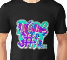 Dope Shit [Multi-Colour] Unisex T-Shirt